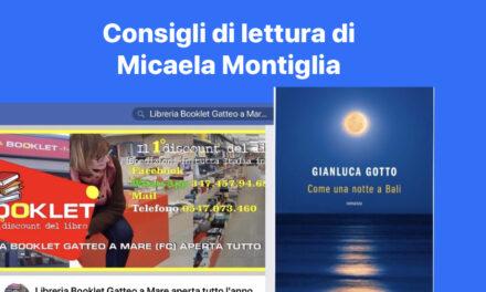 Vi raccontiamo un libro alla settimana di Micaela Montiglia