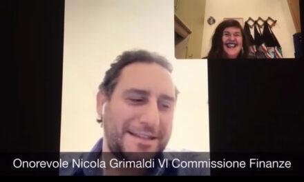 Intervista all'onorevole Nicola Grimaldi della VI Commissione Finanze