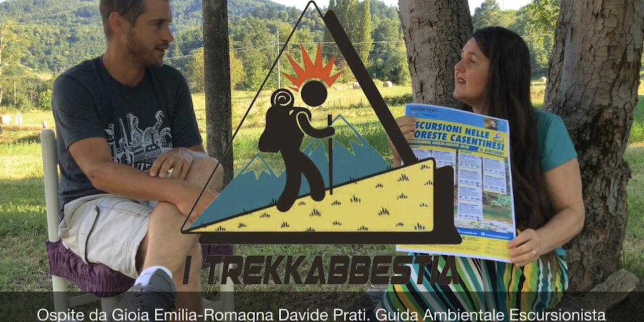I Trekkabbestia. Conosciamo Davide Prati, Guida  Ambientale Escursionista