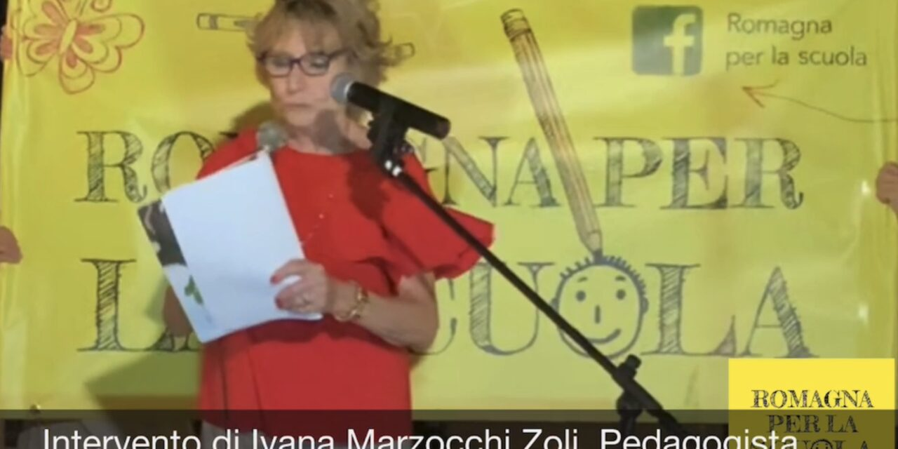 Oggi ascoltiamo l'intervento di Ivana Marzocchi Zoli Pedagogista