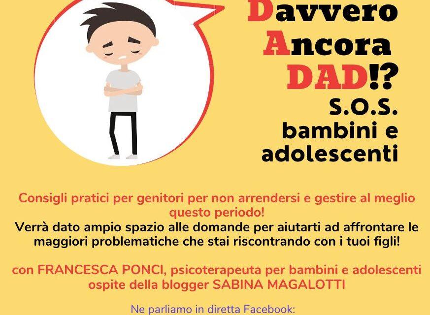 D.avvero A.ncora D.A.D con Francesca Ponci Psicoterapeuta per bambini ed adolescenti. Consigli pratici